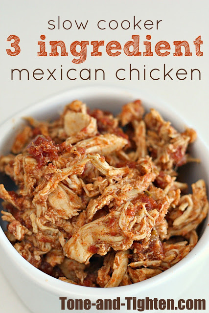 Slow Cooker 3 Ingredient Mexican Chicken Recipe | Tone and Tighten