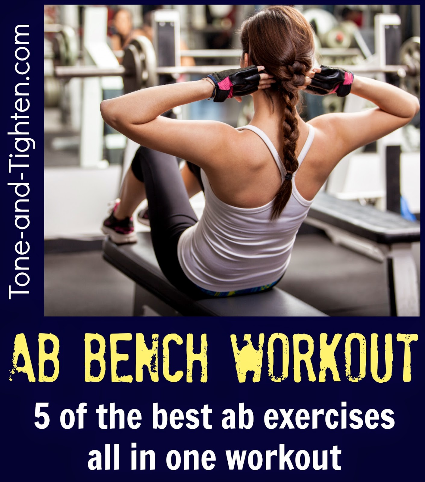Best Bench Exercises For Your Abs