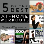 5 of the best at-home workuts on Tone-and-Tighten