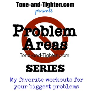 best-workouts-for-problem-areas-tone-and-tighten