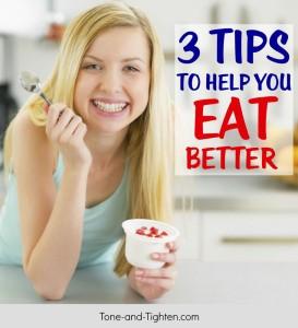 tips advice improve eating eat healthy tone tighten