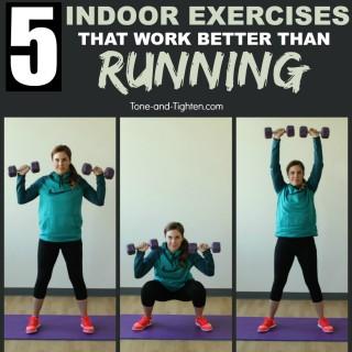 indoor-exercises-work-better-than-running-tone-tighten