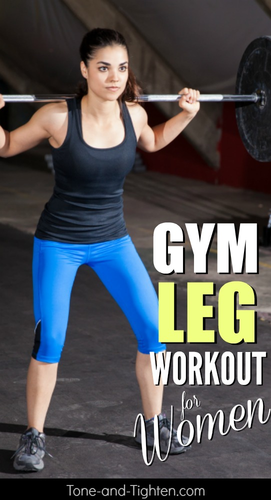 Gym leg workout specifically for women to shape quads, hamstrings, and glutes! Don't miss this one from Tone-and-Tighten.com