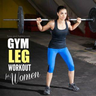 gym leg workout for women tone tighten