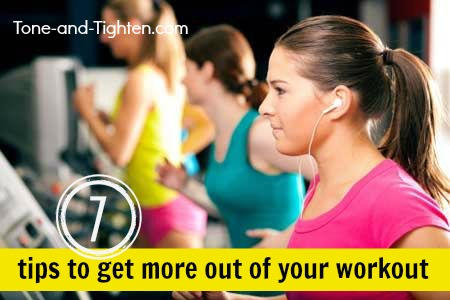 how to get more out of your workout  tone and tighten