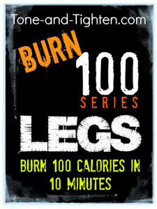 burn-100-series-leg-workout-exercise-fitness-tone-and-tighten