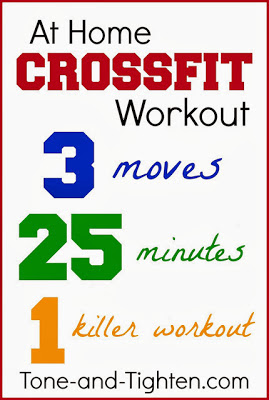 http://tone-and-tighten.com/2013/08/at-home-crossfit-workout.html