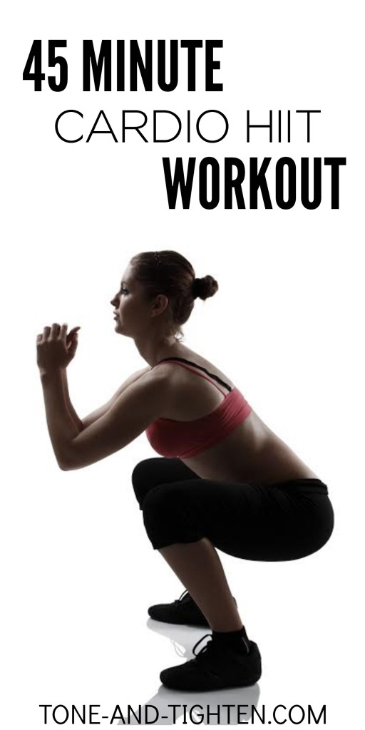 45 Minute Cardio HIIT Workout on Tone-and-Tighten
