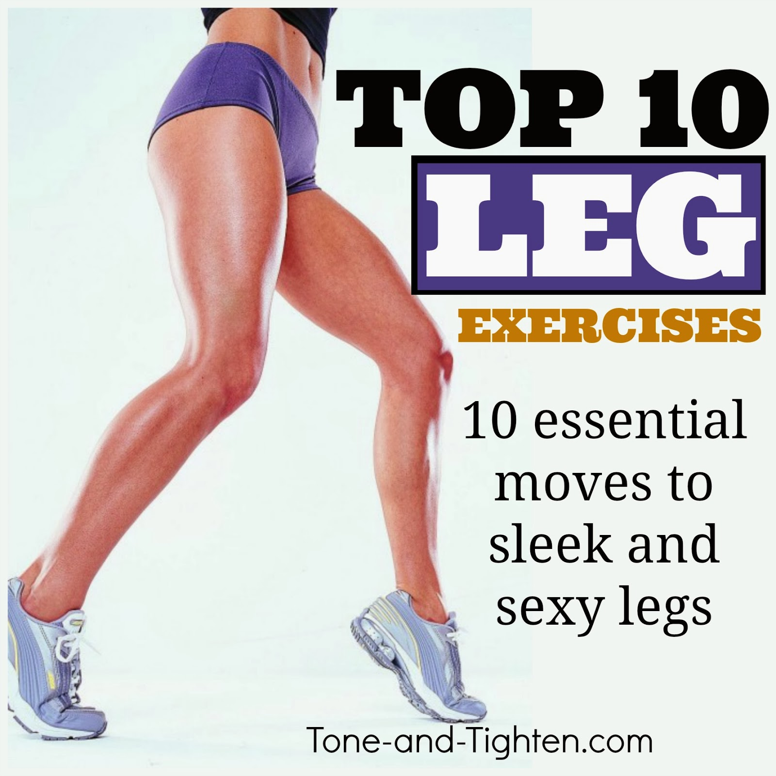 Top 10 Best Leg Exercises | Tone and Tighten