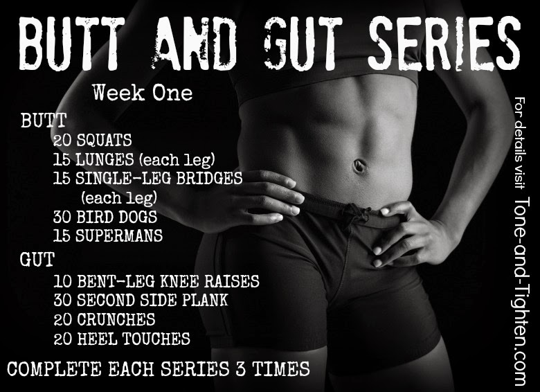 http://tone-and-tighten.com/2013/10/butt-and-gut-workout-series-week-1.html