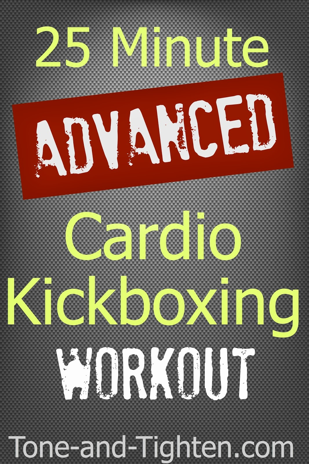 25 Minute Advanced Cardio Kickboxing Workout Tone And Tighten