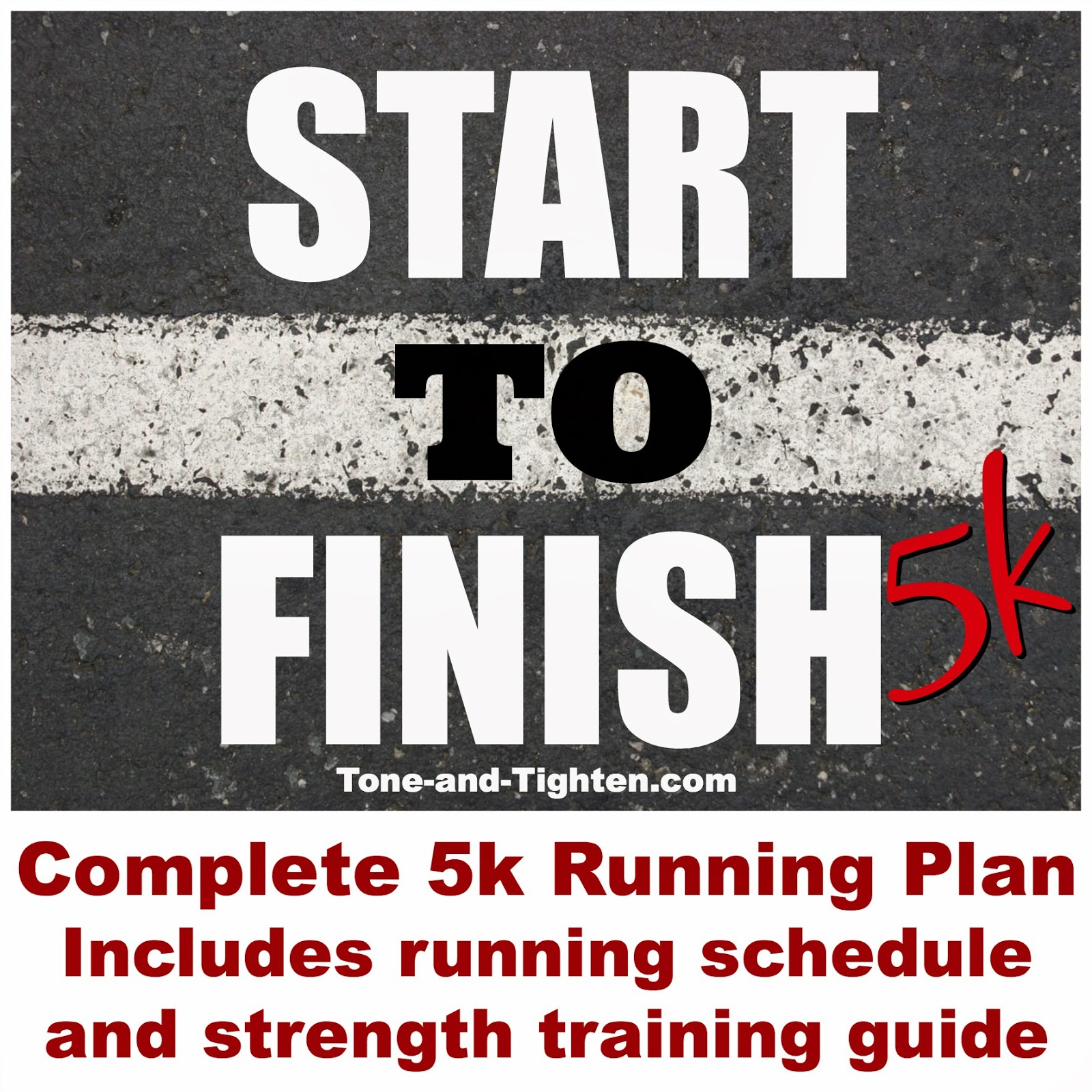 http://tone-and-tighten.com/2014/03/start-to-finish-5k-free-downloadable-5k-running-program.html