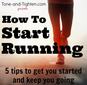 How-Start-Running-Tips-Advice-Tone-Tighten.jpg