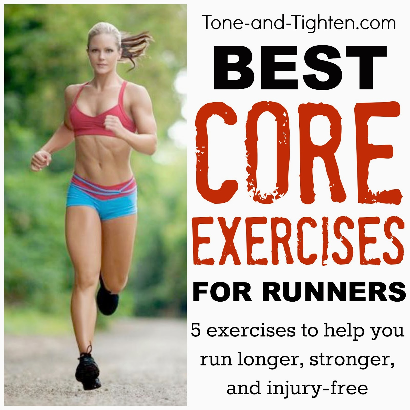 https://tone-and-tighten.com/2014/03/best-exercises-for-runners-how-to-train-your-core-for-your-next-race.html