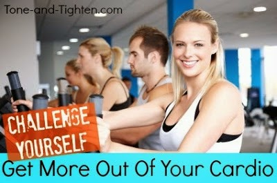http://tone-and-tighten.com/2013/07/get-more-out-of-your-cardio.html