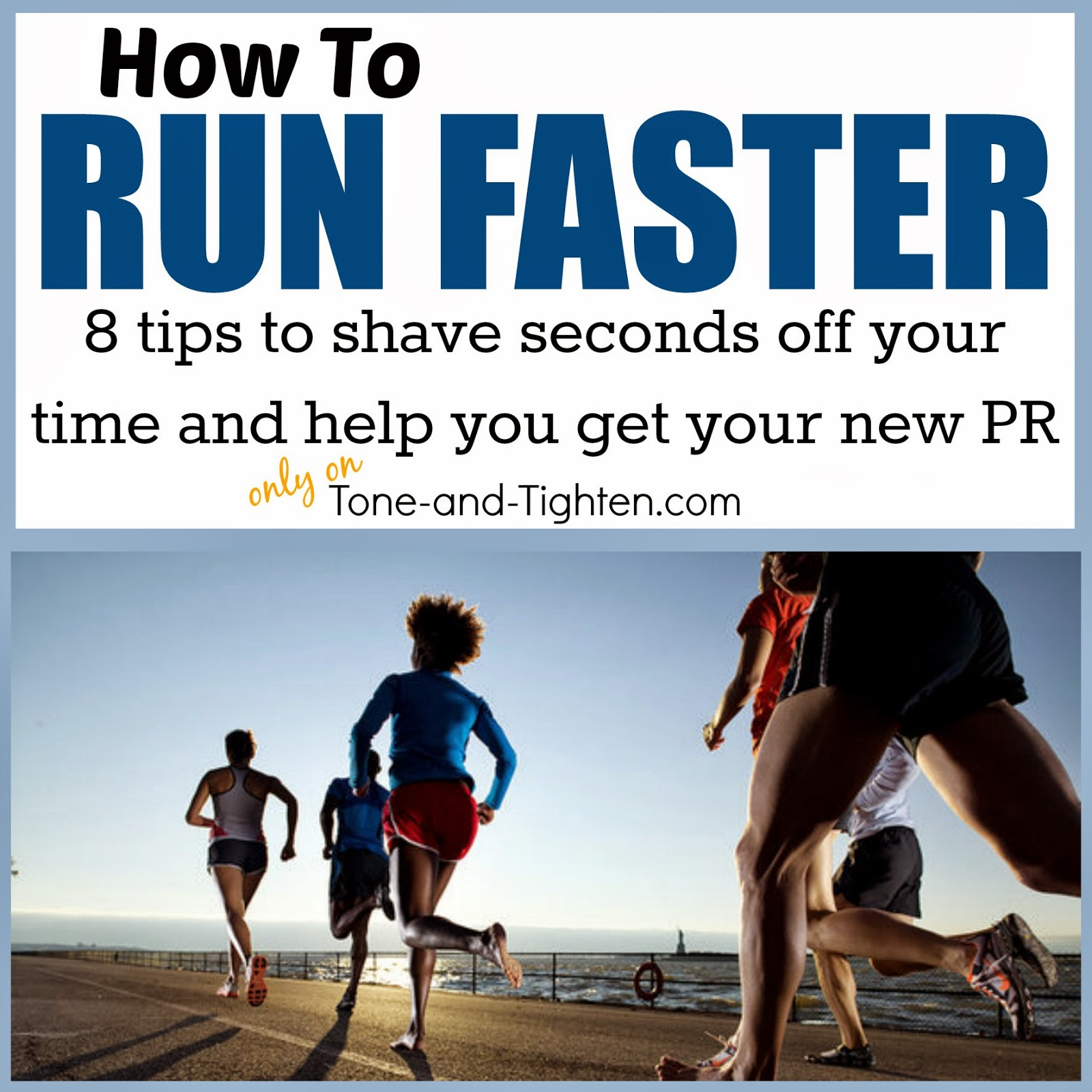 How To Run Faster – 8 Tips To Help You Get Your PR This ...