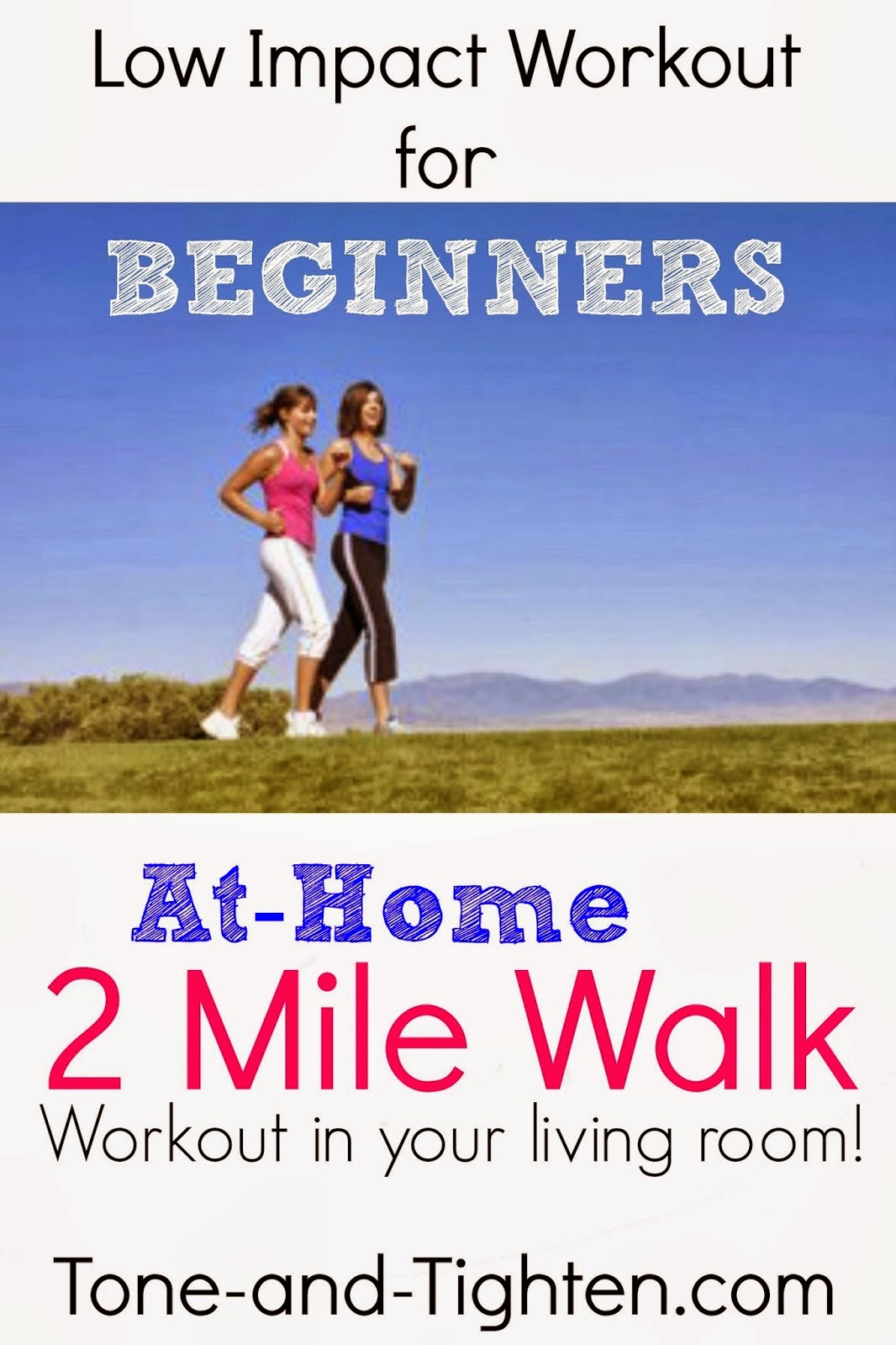 http://tone-and-tighten.com/2014/01/low-impact-workout-for-beginners-at-home-2-mile-walk.html