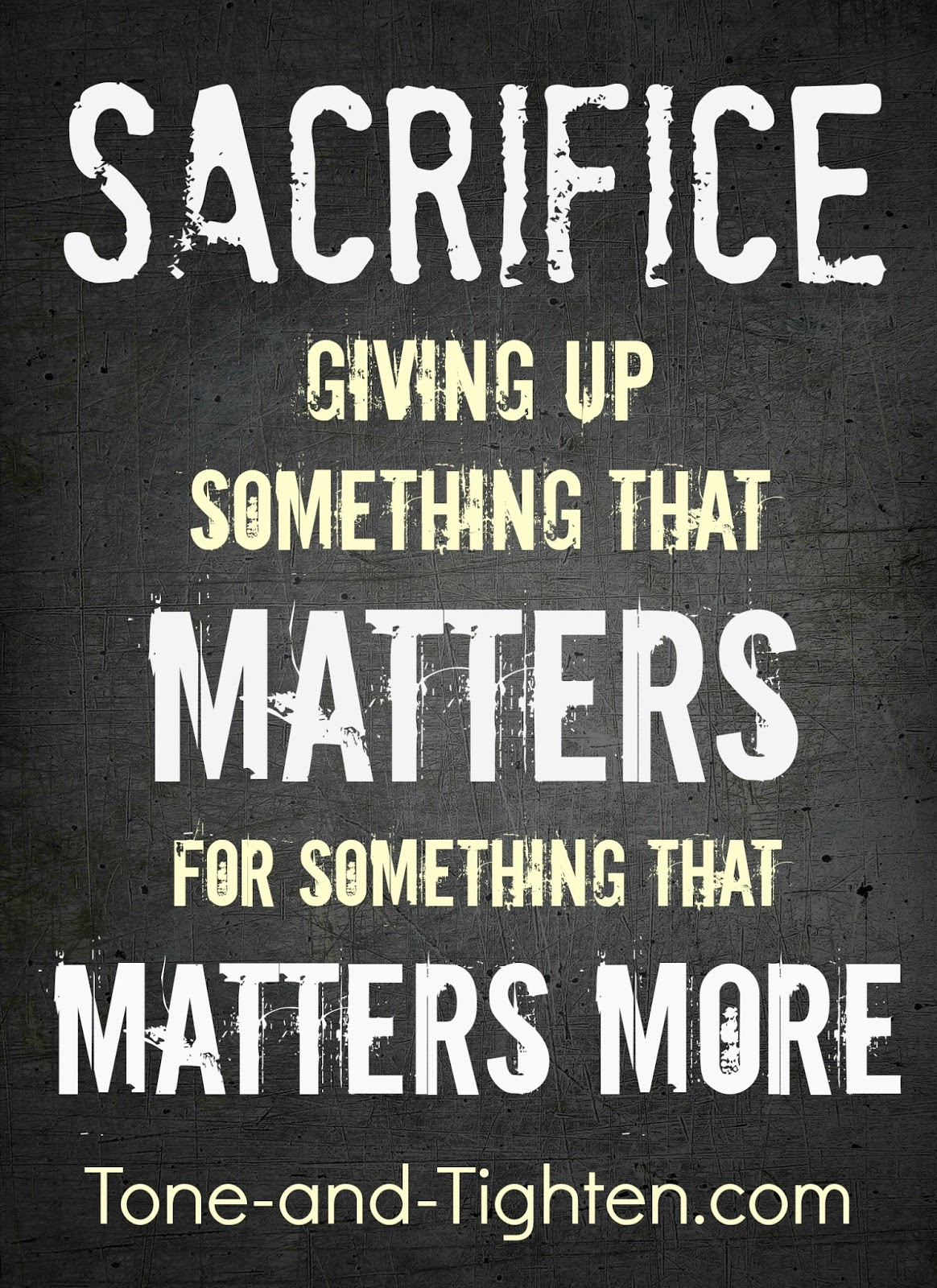 https://tone-and-tighten.com/2013/09/fitness-motivation-sacrifice.html