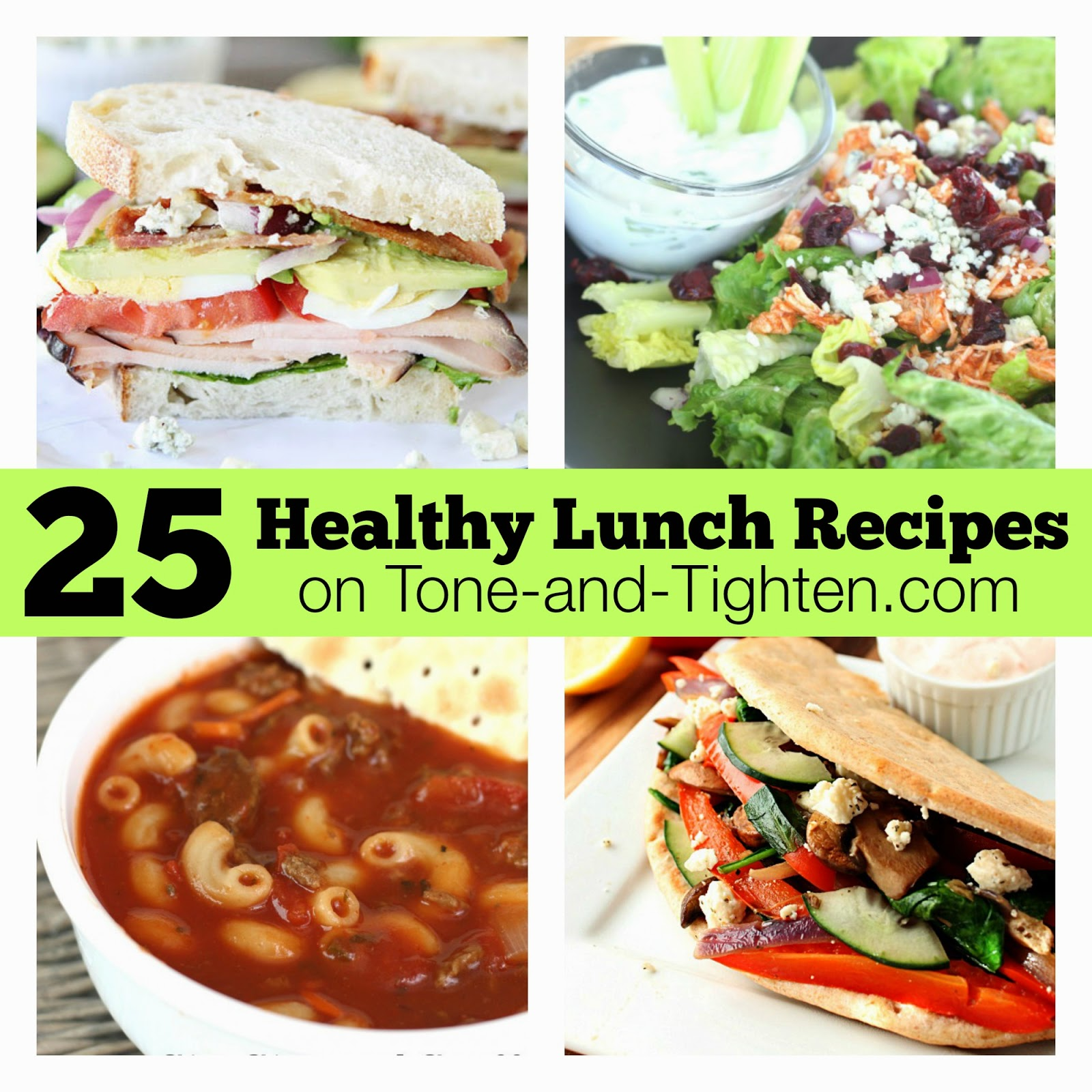 25 easy and healthy lunch recipes tone and tighten