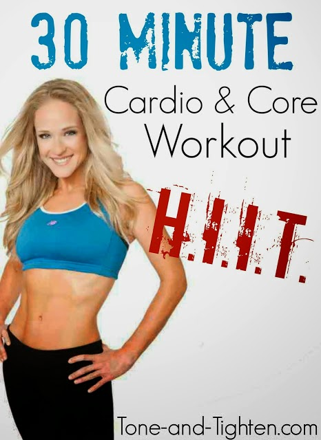 https://tone-and-tighten.com/2013/12/video-workout-30-minute-hiit-cardio-and-core-workout.html