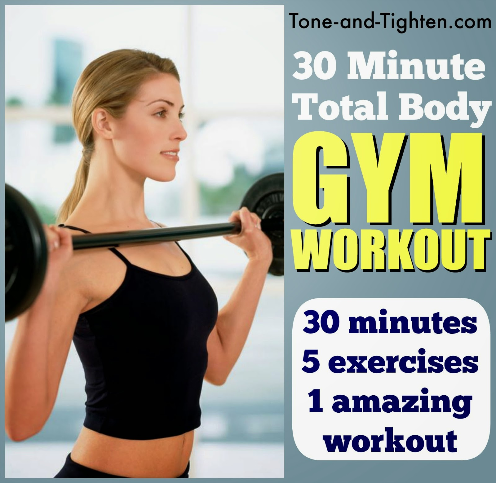 Weight Lifting Gym Fitness Workout Exercise Training Body: 30 Minute Total Body Gym Workout