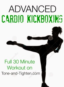 Advanced-Cardio-Kickboxing-Workout-on-Tone-and-Tighten1