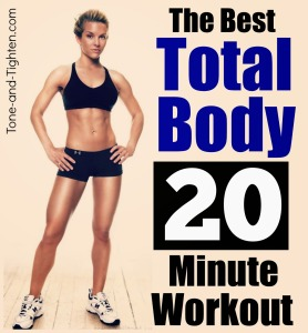 best-total-body-workout-quick-20-minute-calorie-fat-burn-exercise-fitness-tone-and-tighten