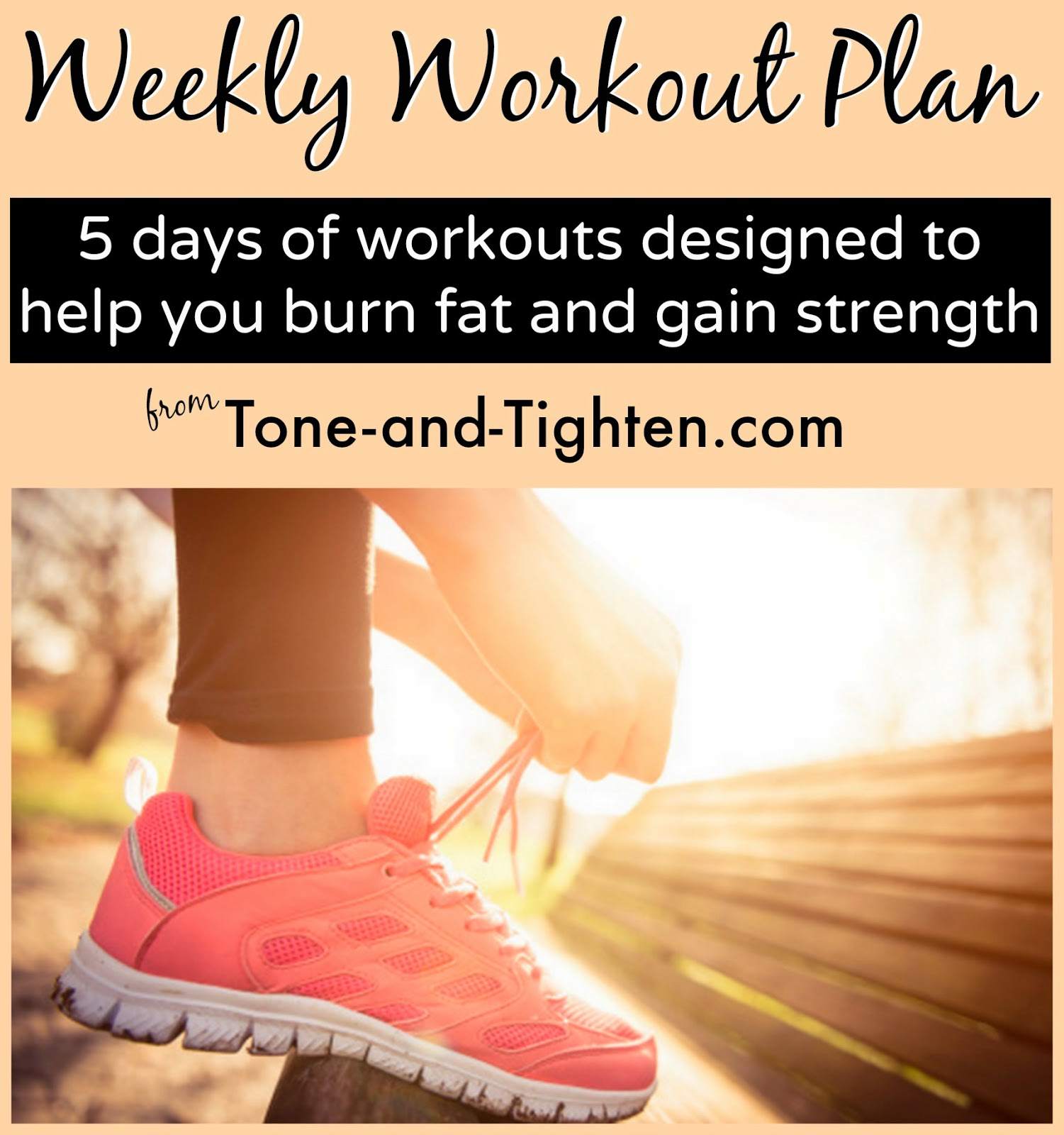 Weekly Workout Plan Best Workouts To Burn Fat And Gain Strength