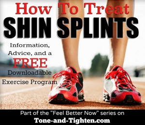 how-to-treat-shin-splints-best-treatment-for-exercises-medial-tibial-stress-syndrome-feel-better-now-tone-and-tighten