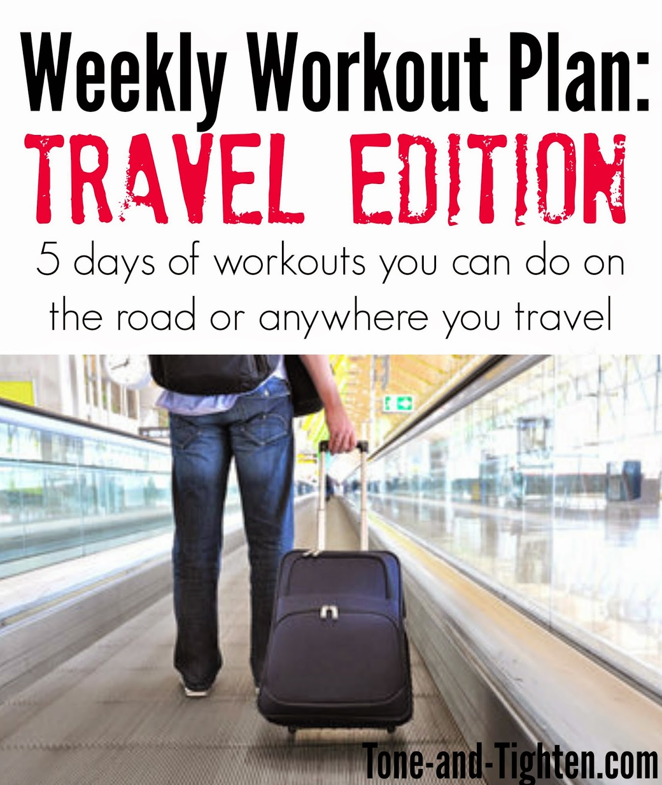 weekly-workout-plan-travel-workouts-tone-and-tighten