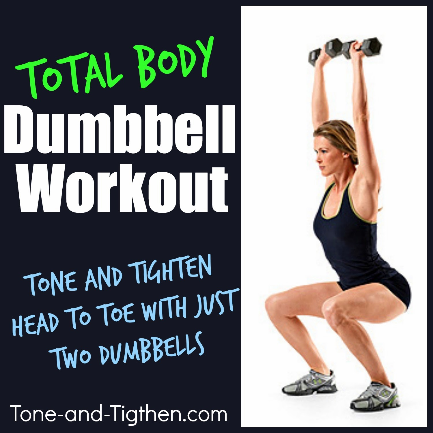 Total Body Dumbbell Workout The Most Comprehensive Out There