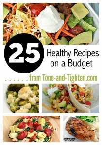 25 Healthy Recipes on a Budget Tone and Tighten