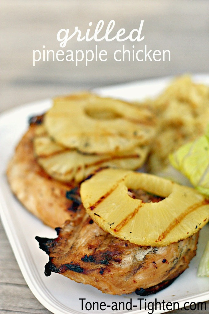 Grilled Pineapple Chicken Recipe on Tone and Tighten