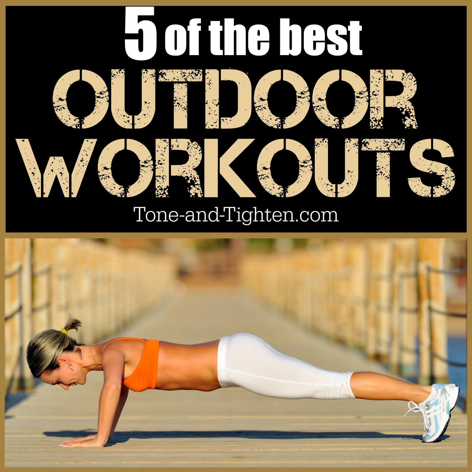 weekly workout plan – 5 of the best outdoor workouts! | tone and tighten