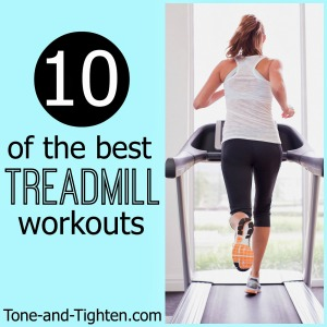 best treadmill workouts exercise tone and tighten