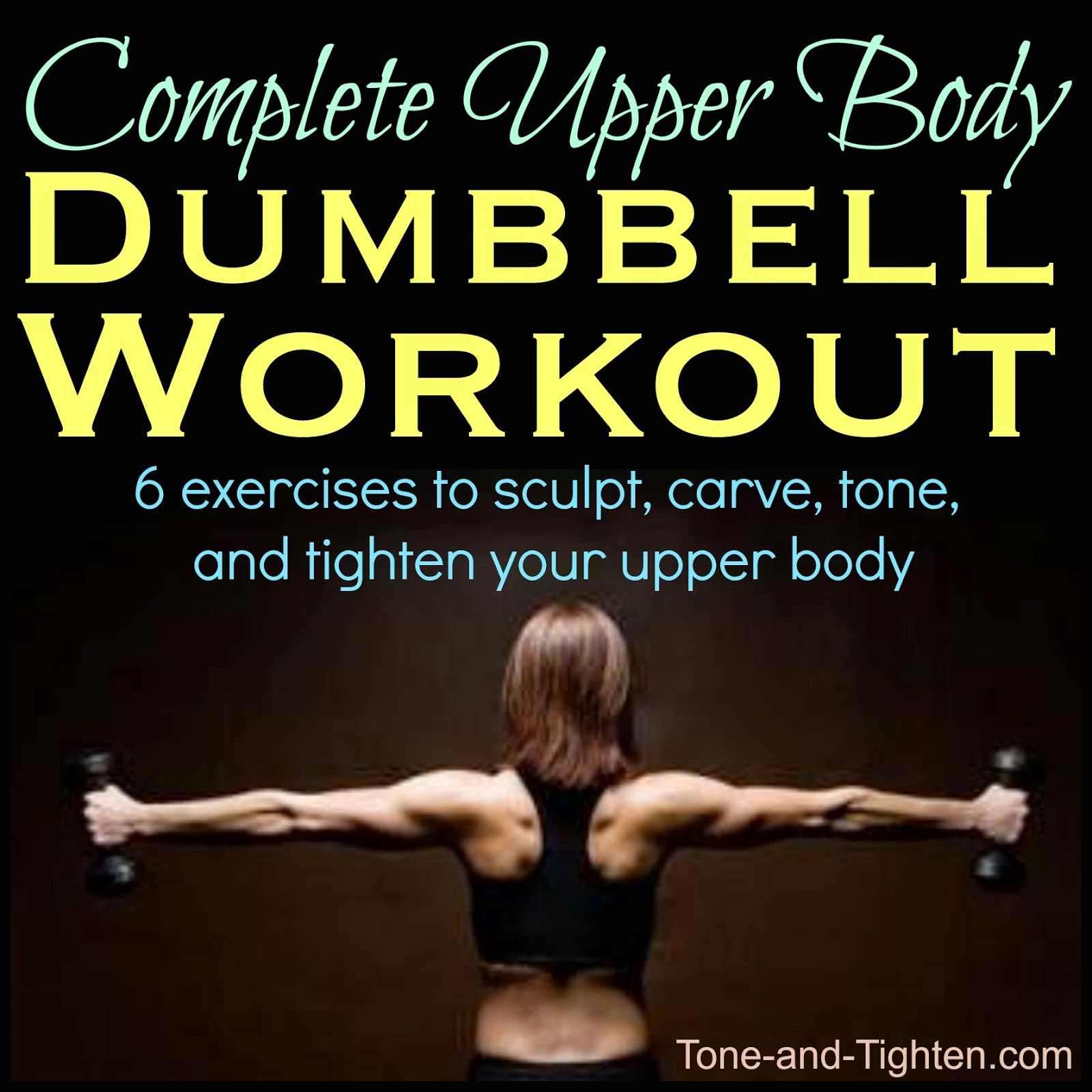 Complete Upper Body Dumbbell Workout 15 Minute Arm