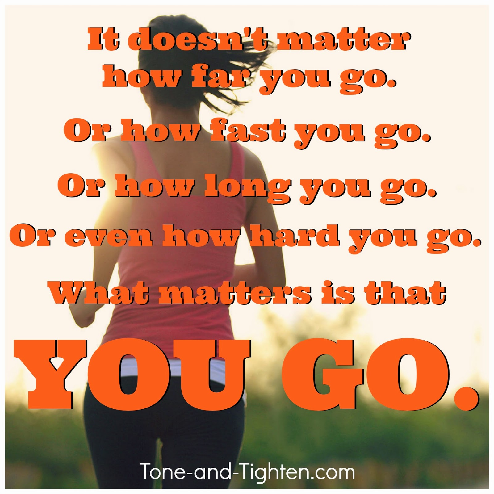 fitness motivation what matters is that you go
