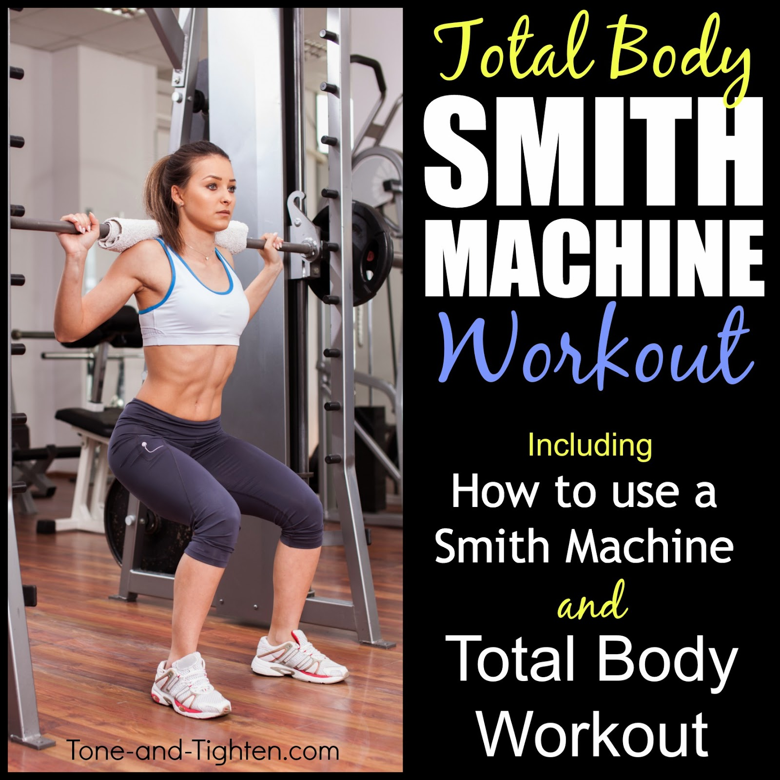 How To Use A Smith Machine In The Gym – Smith Machine Workout
