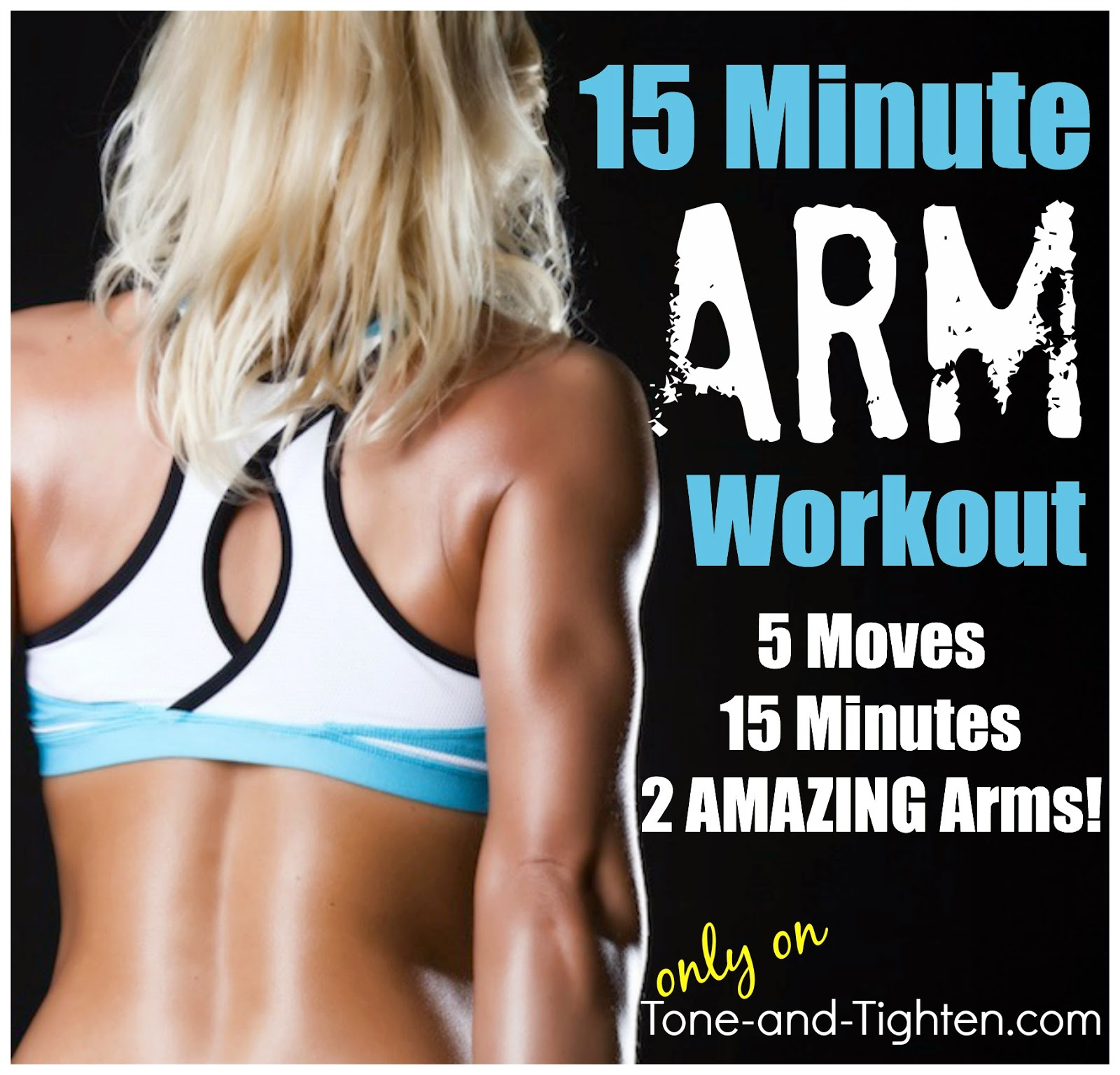 http://tone-and-tighten.com/2014/02/15-minute-at-home-arm-workout-sleek-and-sexy-arms-in-no-time.html