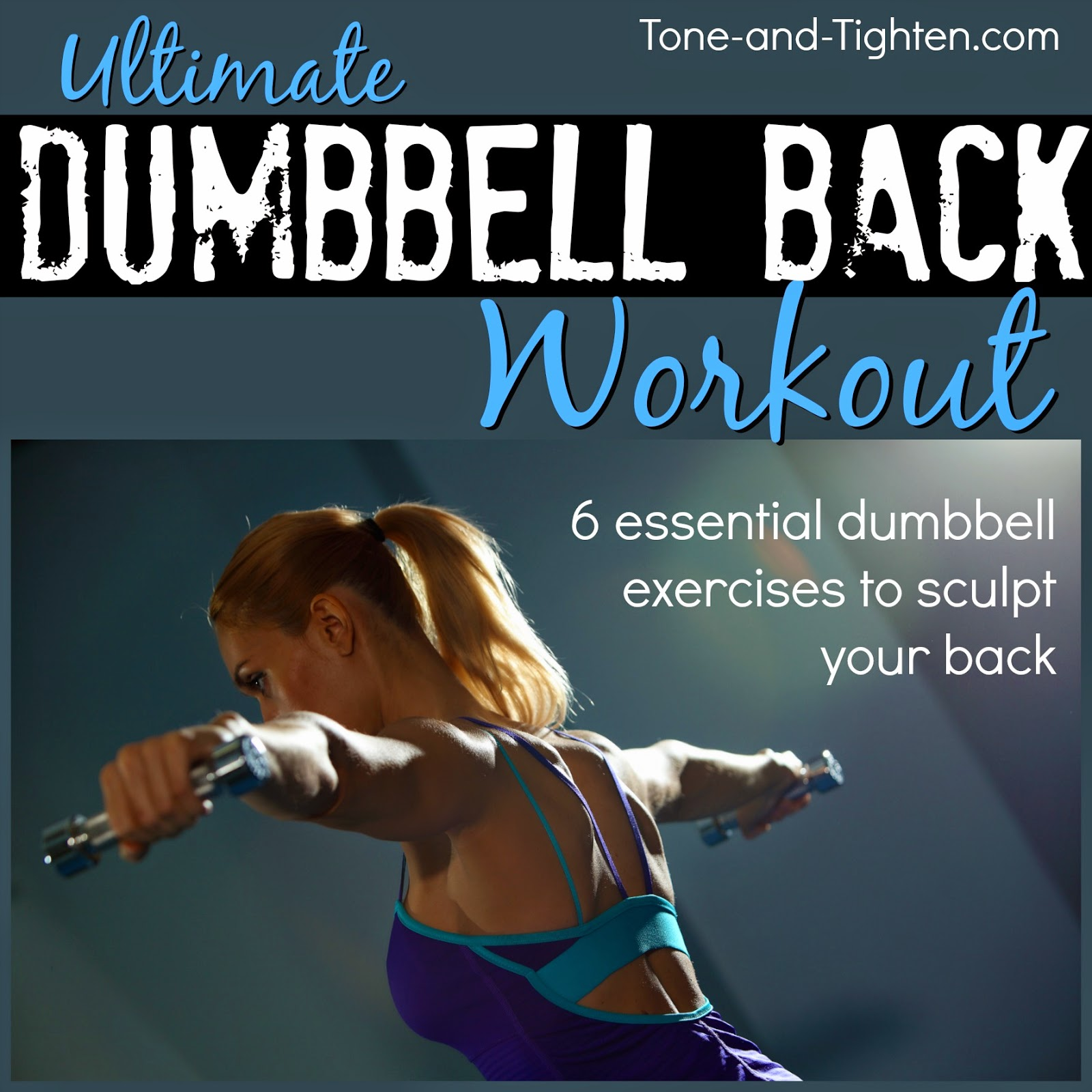 Dumbbell back workout – Best dumbbell exercises for your back | Tone