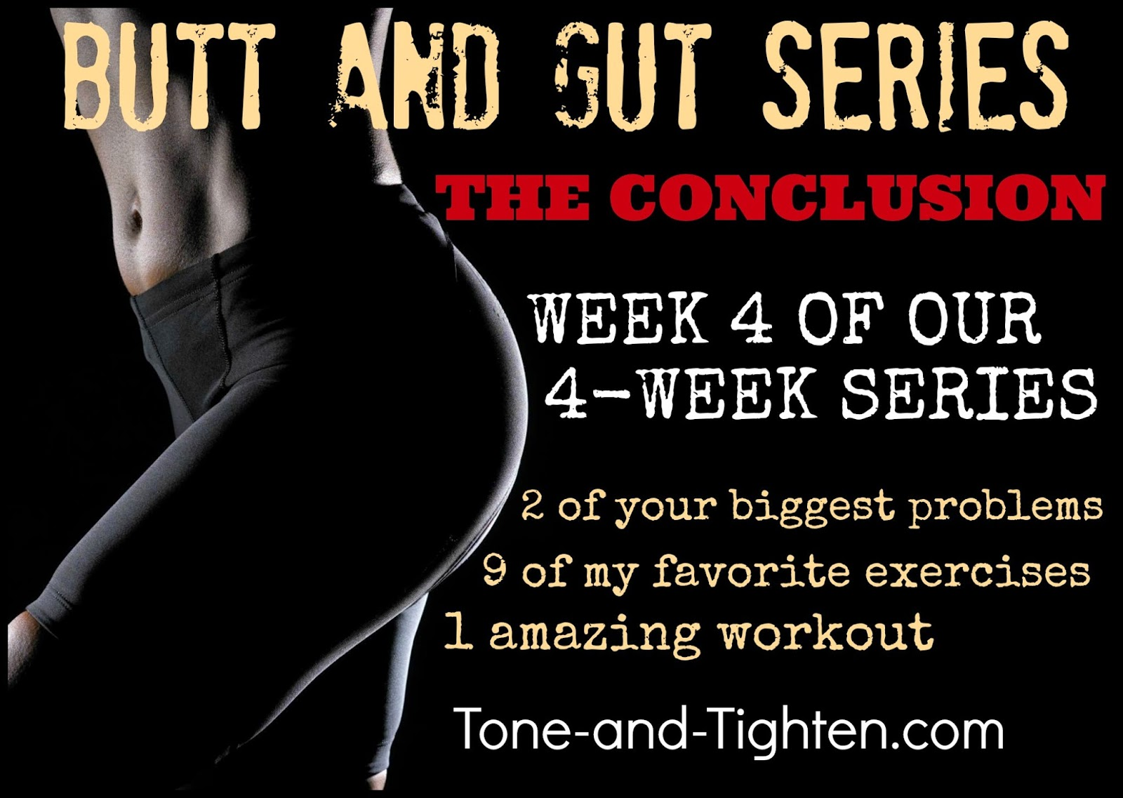 http://tone-and-tighten.com/2013/11/butt-and-gut-workout-series-week-4.html