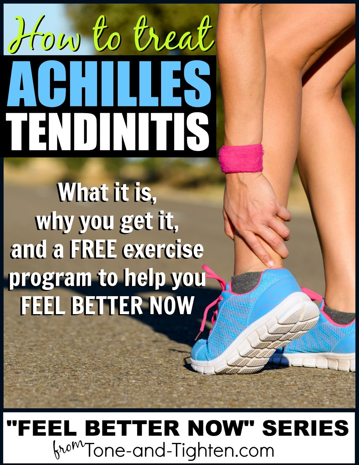 How to treat Achilles tendinitis   Tone and Tighten