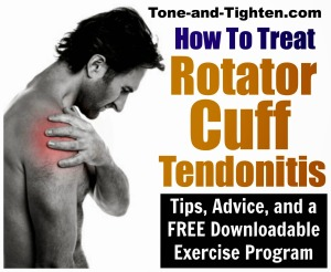how-to-treat-rotator-cuff-shoulder-pain-tendonitis-hurt-injury-tone-and-tighten