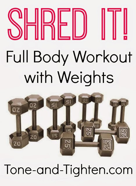 http://tone-and-tighten.com/2013/11/video-workout-shred-it-full-body-workout-with-weights.html