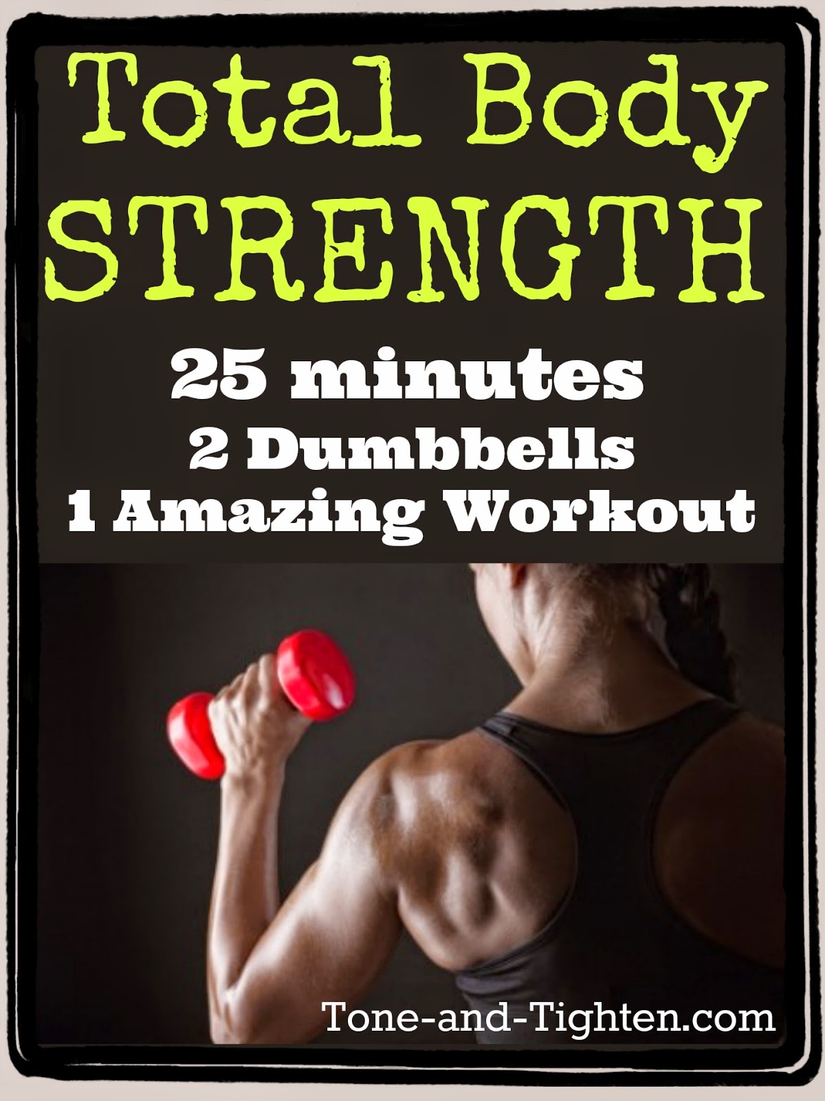 http://tone-and-tighten.com/2014/04/total-body-strength-training-video-with-weights.html