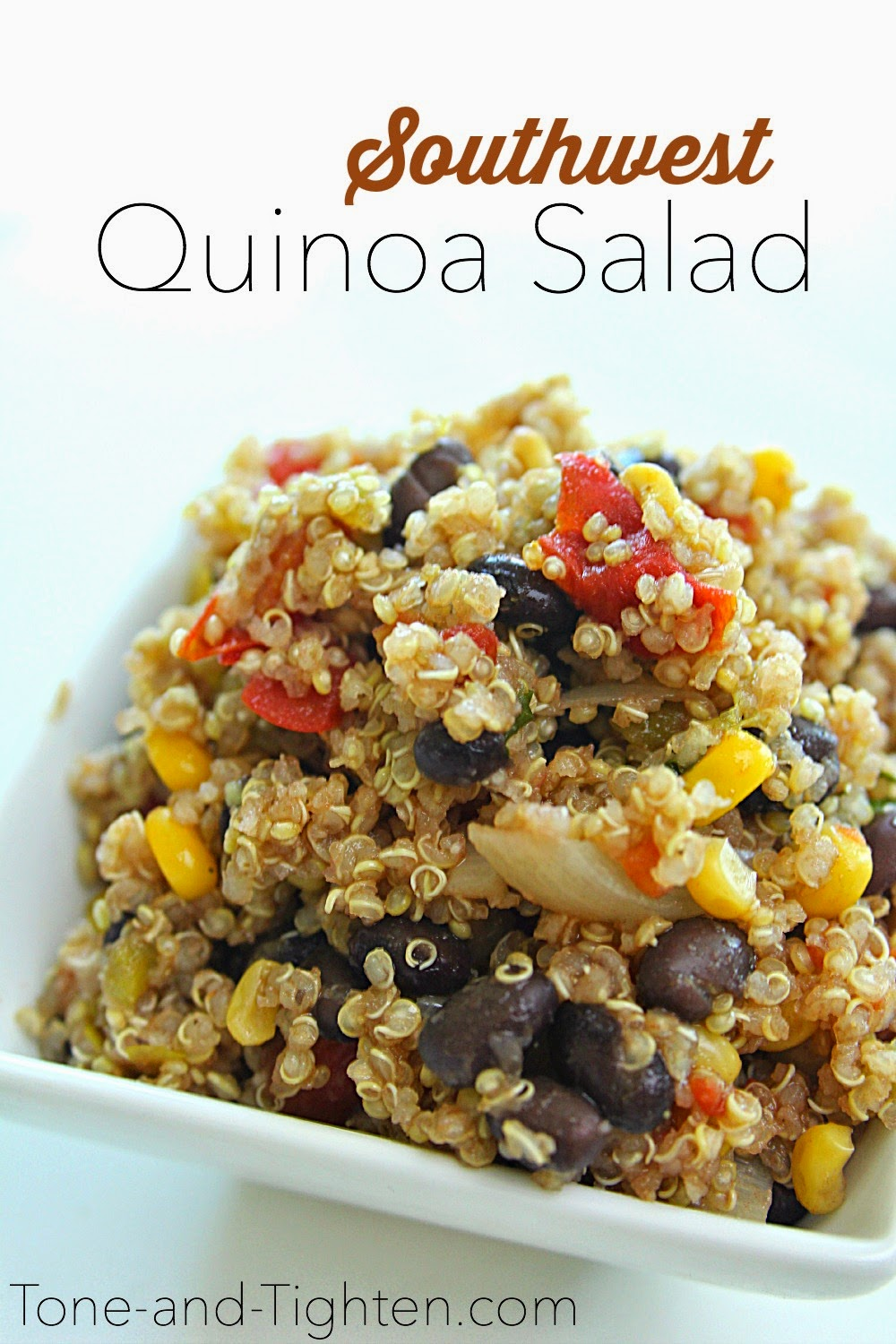 Southwest Quinoa Salad on Tone-and-Tighten