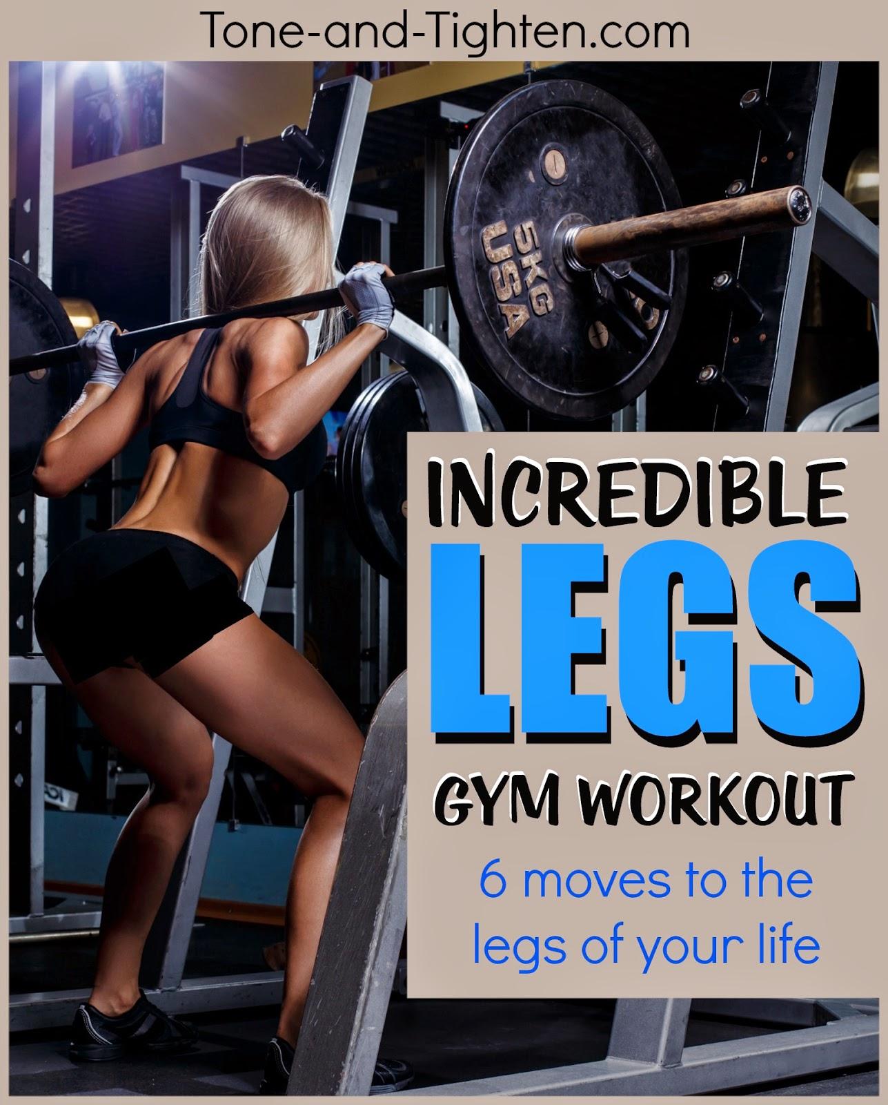 The Best Gym Leg Workout – Sculpt the legs of your dreams ...