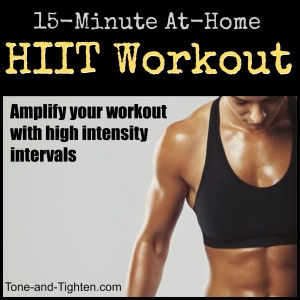 hiit-high-intensity-interval-at-home-15-minute-workout-exercise-tone-and-tighten