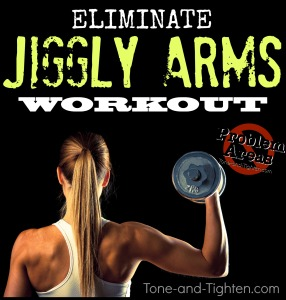 how-to-eliminate-jiggly-arms-best-exercises-workout-for-tone-and-tighten