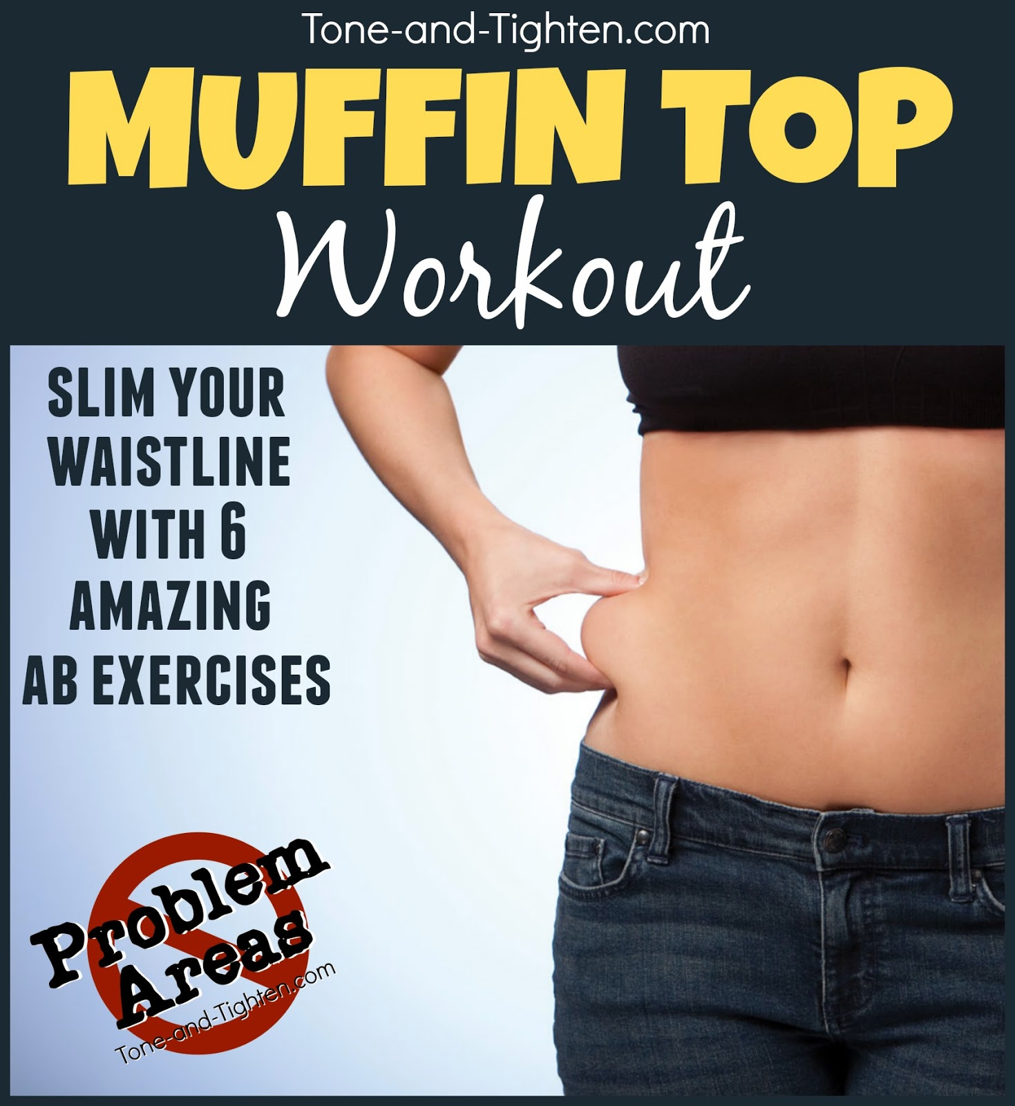"""Problem Areas"" Series – How to get rid of your muffin top ..."